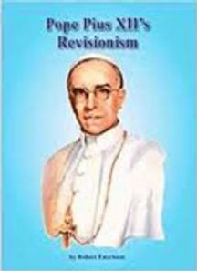 Faurisson, The revisionism of pope Pius XII